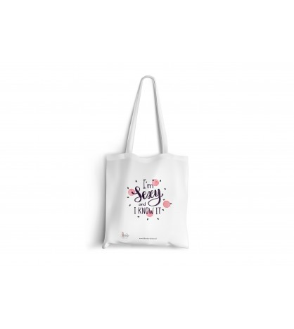 Tote bag I'm sexy and i know it